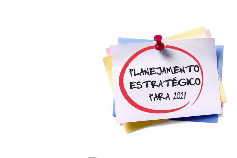 Como fazer o seu planejamento estratégico para 2021